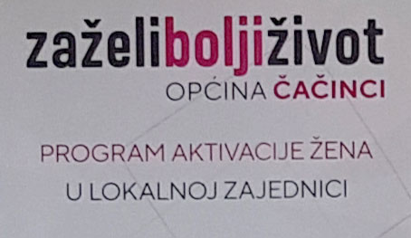"""Nakon 30 mjeseci provedbe završava se projekt –  """"Zaželi – bolji život u općini Čačinci"""""""